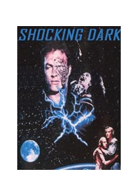 Shocking Dark - Terminator II