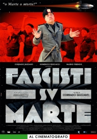 Foto Fascisti su Marte  Film, Serial, Recensione, Cinema