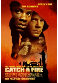 Foto Catch a Fire Film, Serial, Recensione, Cinema