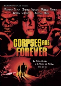 Foto Corpses are forever Film, Serial, Recensione, Cinema