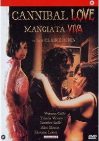 Cannibal Love - Mangiata Viva