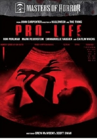 Masters of Horror : Pro-Life