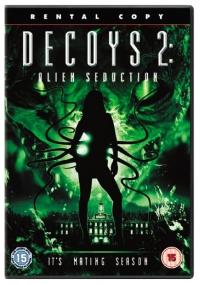 Decoys 2 : Seduzione Aliena