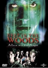 Deep in the woods - In fondo nel Bosco