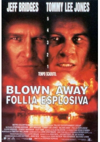 Foto Blown Away - Follia esplosiva Film, Serial, Recensione, Cinema