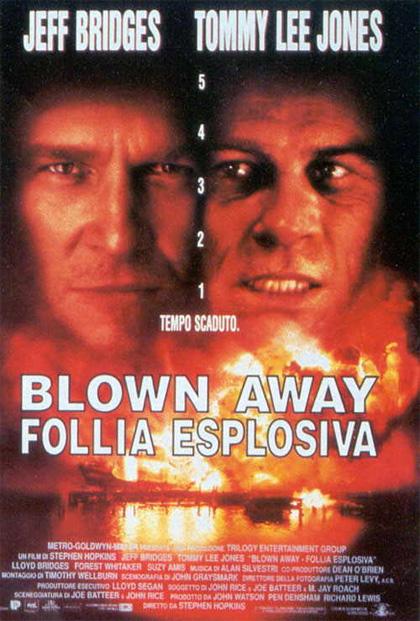 Foto Blown Away - Follia esplosiva Film, Serial, Recensione, Cinema
