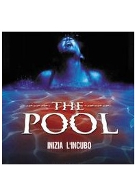 The Pool - Inizia l'incubo